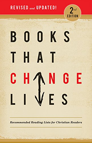9781619581715: Books that Change Lives: Recommended Reading Lists for Christian Readers