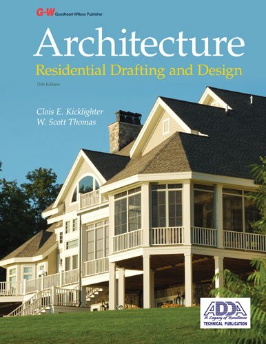 Architecture: Residential Drafting and Design (Hardcover): Clois E. Kicklighter