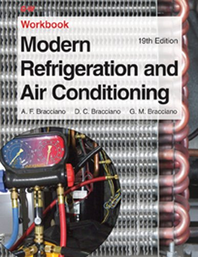 Modern Refrigeration and Air Conditioning Workbook: Bracciano, Gloria M.,