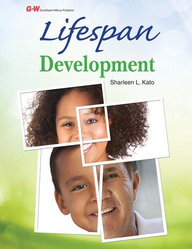 Lifespan Development: Kato Ed.D., Sharleen