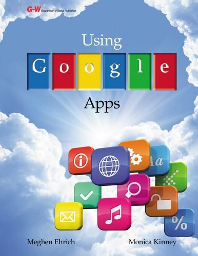 Using Google Apps: Kinney, Monica