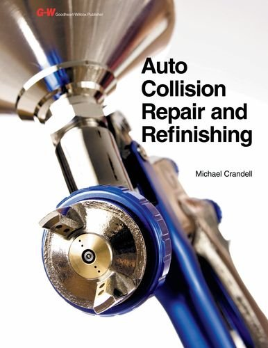 Auto Collision Repair and Refinishing: Crandell, Michael