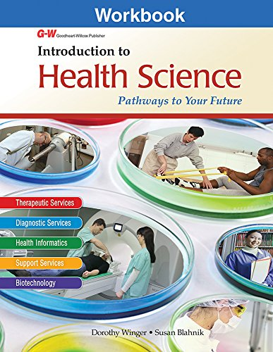 9781619606104: Introduction to Health Science: Pathways to Your Future