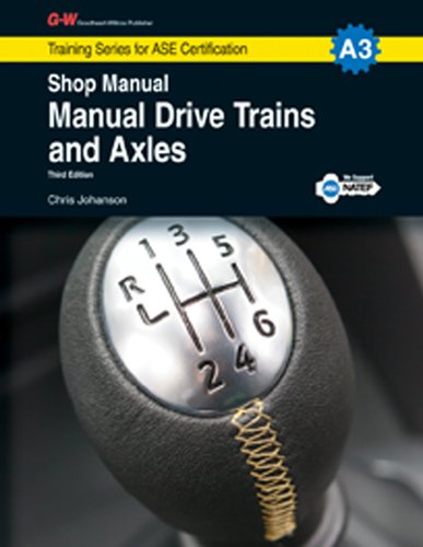 9781619607057: Manual Drive Trains & Axles Shop Manual, A3 (Traingin Series for Ase Certification)