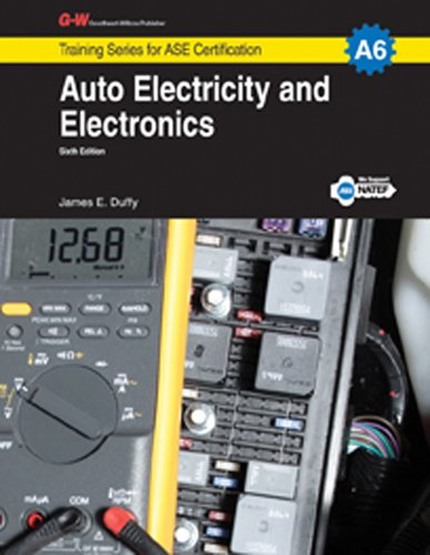 9781619607477: Auto Electricity & Electronics, A6 (G-W Training Series for ASE Certification)