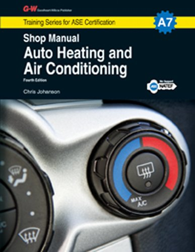 9781619607699: Auto Heating and Air Conditioning Shop Manual, A7 (Training Series for Ase Certification: A7)