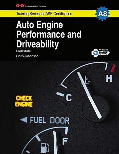 9781619607798: Auto Engine Performance & Driveability, A8 (Training Series for ASE Certification)