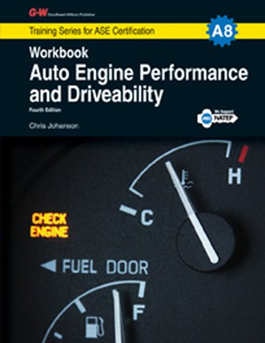 9781619607835: Auto Engine Performance & Driveability Workbook, A8 (G-W Training Series for ASE Certification)
