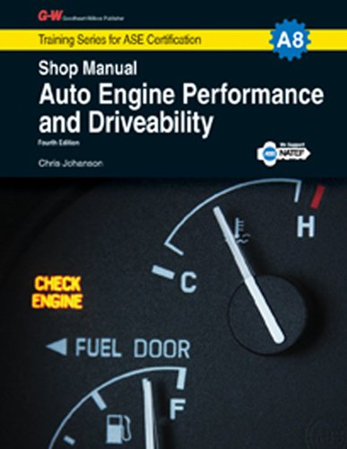 9781619607859: Auto Engine Performance & Driveability Shop Manual, A8 (G-W Training Series for ASE Certification)