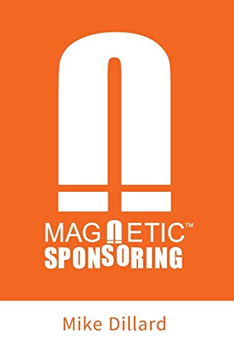 Magnetic Sponsoring: How To Attract Endless New Leads And Distributors To You Automatically: ...