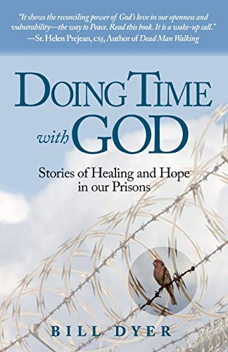 9781619619173: Doing Time with God: Stories of Healing and Hope in our Prisons