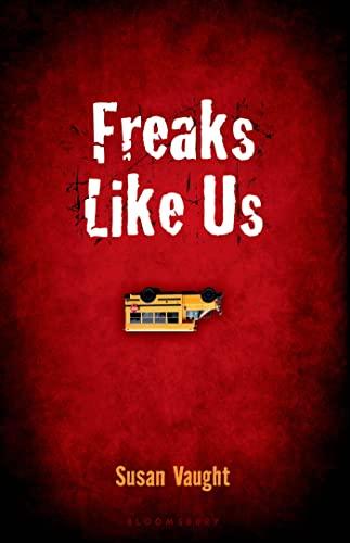 9781619631632: Freaks Like Us