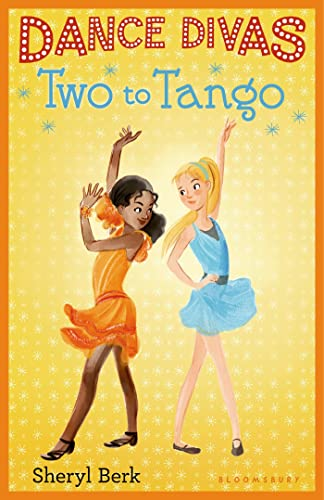 Dance Divas: Two to Tango (9781619631885) by Sheryl Berk