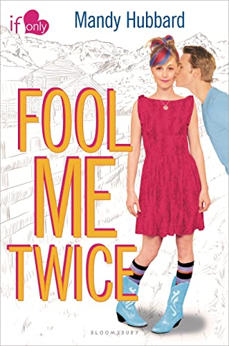 9781619632295: Fool Me Twice: An If Only novel
