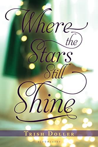 9781619632981: Where the Stars Still Shine