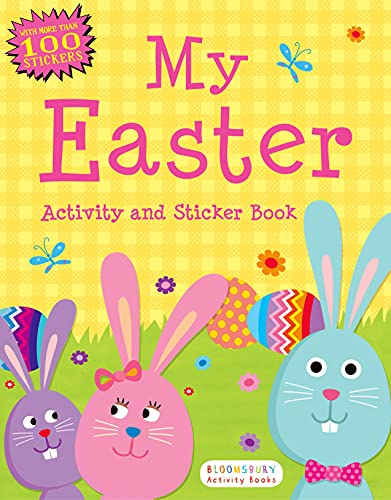 My Easter Activity and Sticker Book (Bloomsbury Activity Books): Bloomsbury