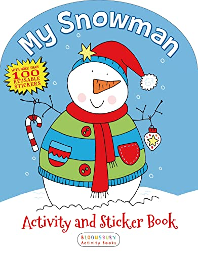 My Snowman Activity and Sticker Book: Bloomsbury USA