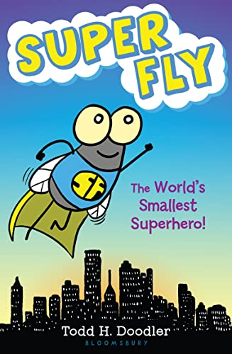 9781619633780: Super Fly: The World's Smallest Superhero!