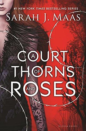 A Court of Thorns and Roses: Maas, Sarah J.