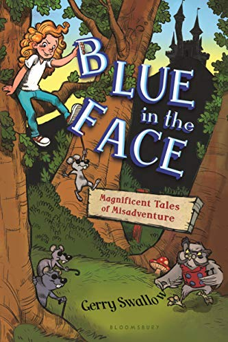 9781619634893: Blue in the Face: Magnificent Tales of Misadventure