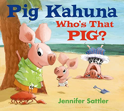 9781619636323: Pig Kahuna: Who's That Pig?