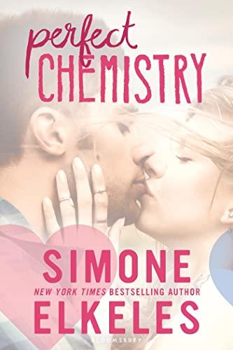 Perfect Chemistry (A Perfect Chemistry Novel): Elkeles, Simone