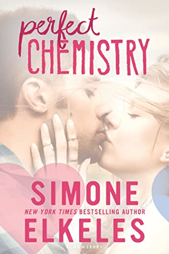 9781619637016: Perfect Chemistry (A Perfect Chemistry Novel)
