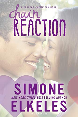 9781619637030: Chain Reaction (A Perfect Chemistry Novel)