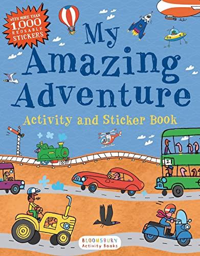 My Amazing Adventure Activity and Sticker Book: Bloomsbury USA