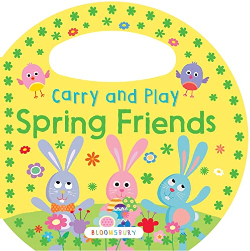 Carry and Play: Spring Friends: Bloomsbury USA