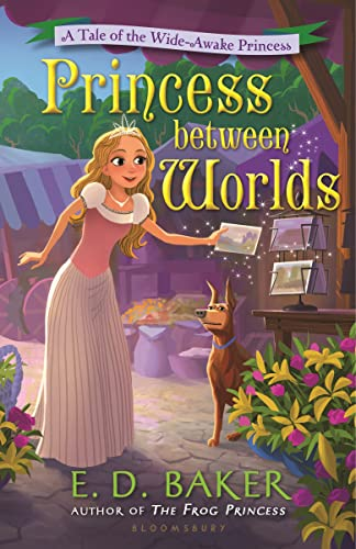 9781619638471: Princess between Worlds: A Tale of the Wide-Awake Princess