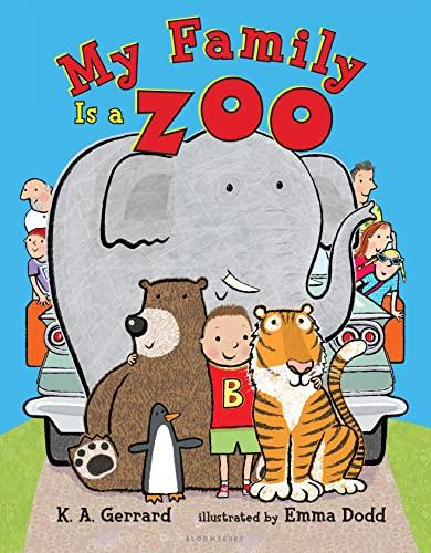 My Family Is a Zoo: Gerrard, K. A.