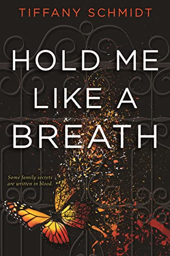 9781619638709: Hold Me Like a Breath: Once Upon a Crime Family