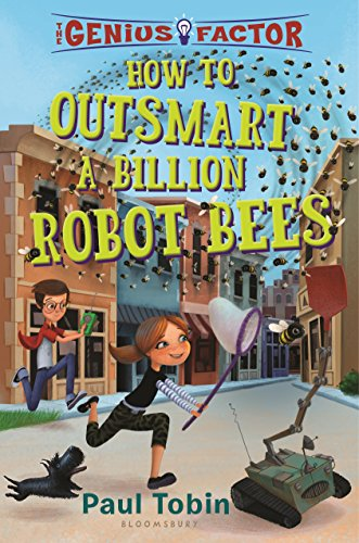 9781619638976: How to Outsmart a Billion Robot Bees (The Genius Factor)