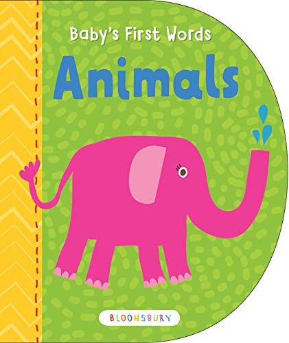 Baby's First Words: Animals: Bloomsbury USA