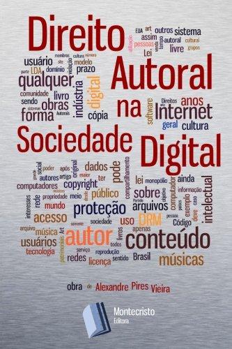 Direito Autoral Na Sociedade Digital (Paperback): Alexandre Pires Vieira