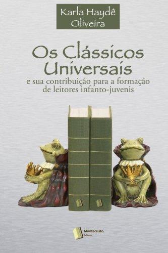 OS Classicos Universais: E Sua Contribuicao Para: Karla Hayde Santos