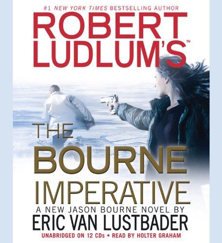 Robert Ludlum's The Bourne Imperative -: Eric Van Lustbader