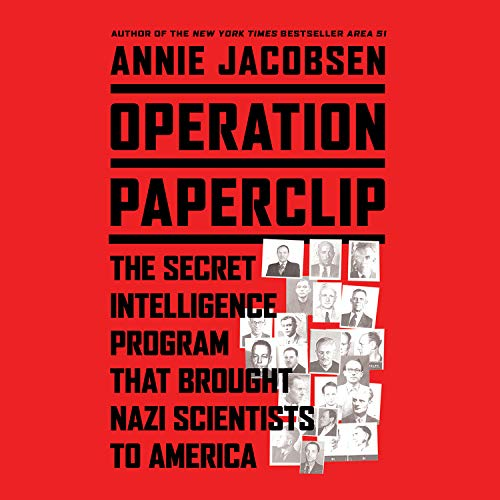 9781619691537: Operation Paperclip: The Secret Intelligence Program That Brought Nazi Scientists to America