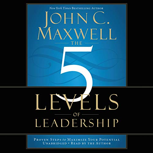9781619692152: The 5 Levels of Leadership: Proven Steps to Maximize Your Potential