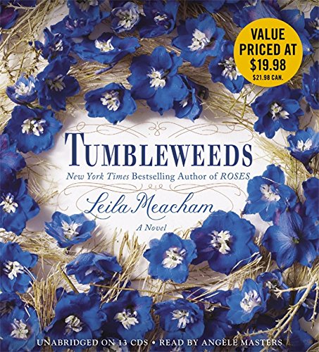 Tumbleweeds: Meacham, Leila