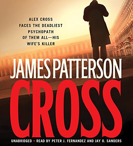 Alex Cross: Also published as CROSS: Patterson, James