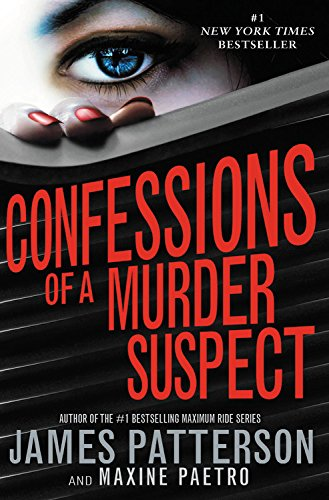 Confessions of a Murder Suspect (1619696290) by James Patterson