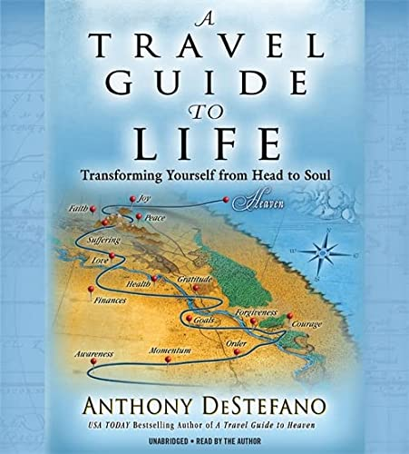 9781619696594: A Travel Guide to Life: Transforming Yourself from Head to Soul