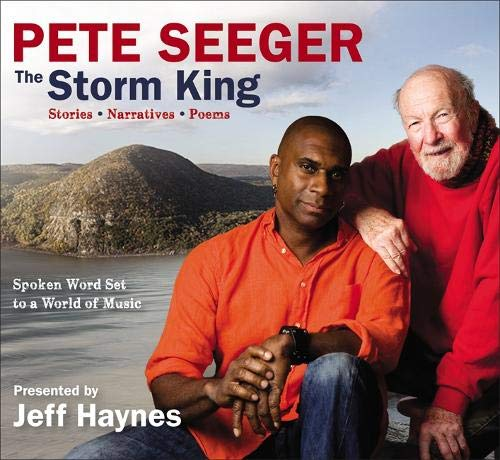 9781619698307: Pete Seeger: The Storm King: Stories, Narratives, Poems: Spoken Word Set to a World of Music