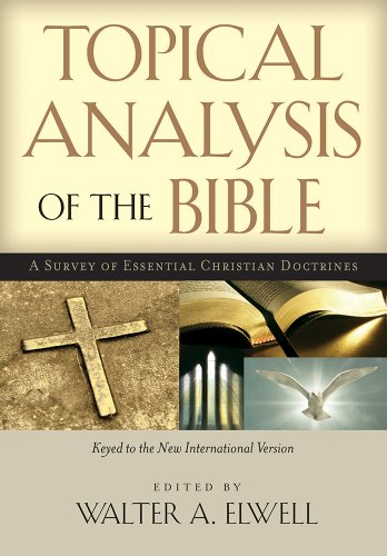 Topical Analysis of the Bible: A Survey of Essential Christian Doctrines: Hendrickson Pub