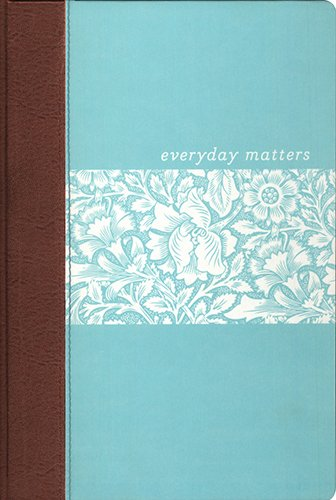 Everyday Matters Bible for Women: Hendrickson