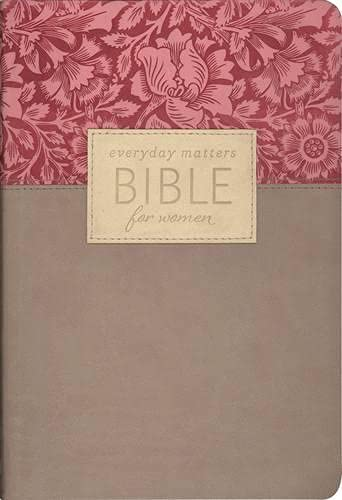 9781619700123: Everyday Matters Bible for Women-NLT: Practical Encouragement to Make Every Day Matter (Bible Nlt)