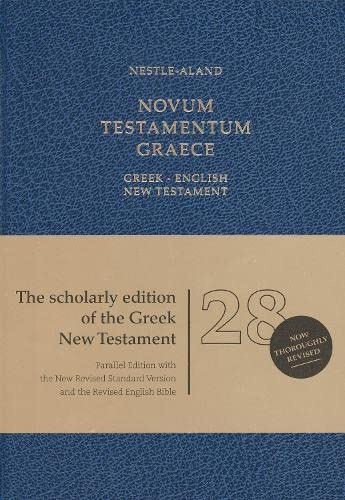 Novum Testamentum Graece: Greek-English New Testament, 28th Edition (English and Greek Edition): ...