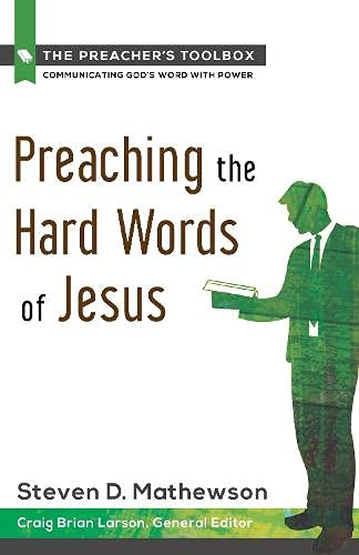 9781619701014: Preaching the Hard Words of Jesus (Preacher's Toolbox)